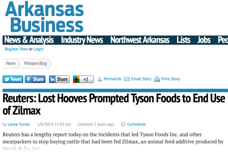Reuters: Lost Hooves Prompted Tyson Foods to End Use of Zilmax by Lance Turner 1/6/2014 12:03 pm Updated 2 years ago Comments Reuters has a lengthy report today on the incidents that led Tyson Foods Inc. and other meatpackers to stop buying cattle that had been fed Zilmax, an animal feed additive produced by Zilmax a Merck product intended to replace Ractopamine